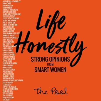 Life Honestly: Strong Opinions from Smart Women, Various