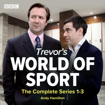 Trevor's World of Sport: The Complete Series 1-3