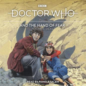 Doctor Who and the Hand of Fear: 4th Doctor Novelisation