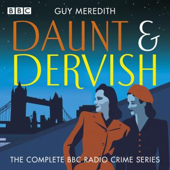 Daunt & Dervish: The Complete BBC Radio crime series