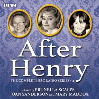 After Henry: The Complete BBC Radio Series 1-4
