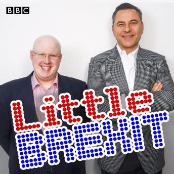 Little Brexit: Featuring never-before-heard sketches