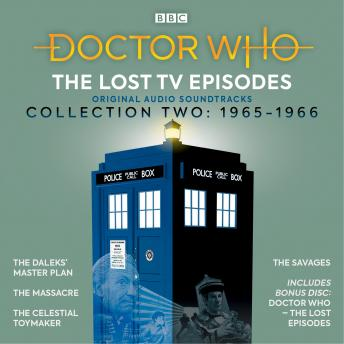 Doctor Who: The Lost TV Episodes Collection Two: 1st Doctor TV Soundtracks, Audio book by Terry Nation, Dennis Spooner, Gerry Davis, John Lucarotti, Ian Stuart Black
