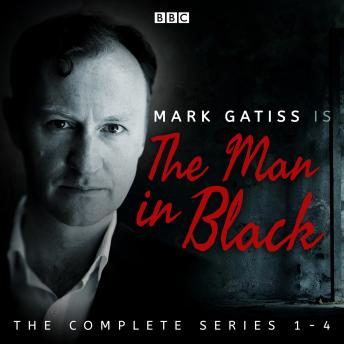 The Man in Black: The Complete Series 1-4: Twenty creepy full-cast dramas