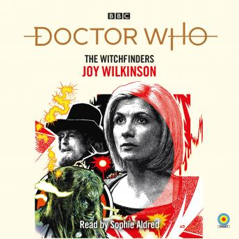 Doctor Who: The Witchfinders: 13th Doctor Novelisation