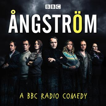 Ångström: A BBC Radio comedy