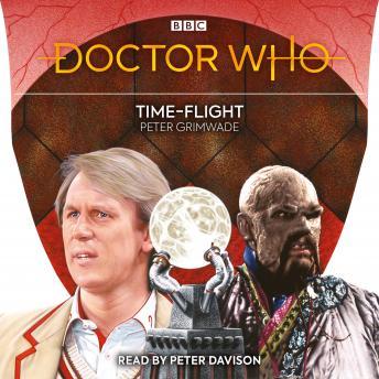 Doctor Who: Time-Flight: 5th Doctor Novelisation