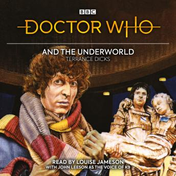 Doctor Who and the Underworld: 4th Doctor Novelisation
