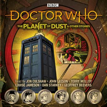 Doctor Who: The Planet of Dust & Other Stories: Doctor Who Audio Annual