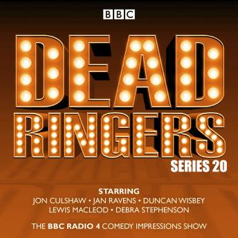 Dead Ringers: Series 20: The BBC Radio 4 impressions show