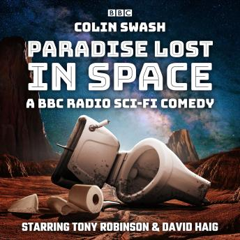 Paradise Lost in Space: A BBC Radio sci-fi comedy