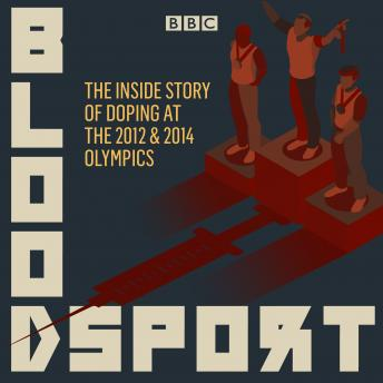Download Bloodsport: The inside story of doping at the 2012 and 2014 Olympics by Matt Majendie