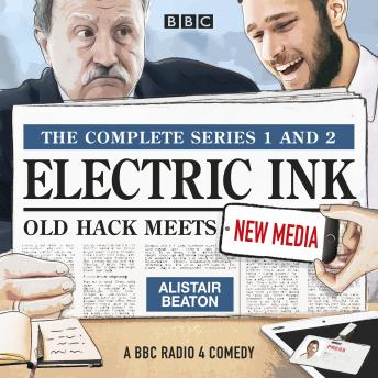 Electric Ink: The Complete Series 1 and 2: Old hack meets new media in this BBC Radio comedy