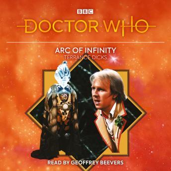 Doctor Who: Arc of Infinity: 5th Doctor Novelisation