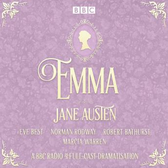 Emma: A BBC Radio 4 full-cast dramatisation