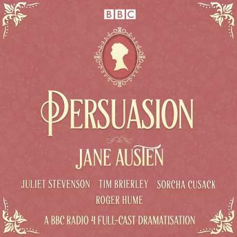 Persuasion: A BBC Radio 4 full-cast dramatisation