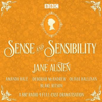 Sense and Sensibility: A BBC Radio 4 full-cast dramatisation