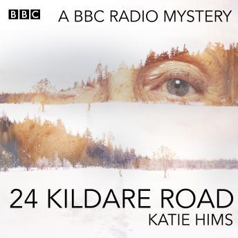 24 Kildare Road: A BBC Radio mystery