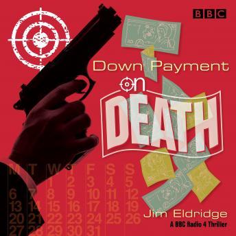 Down Payment on Death: BBC Radio drama thriller