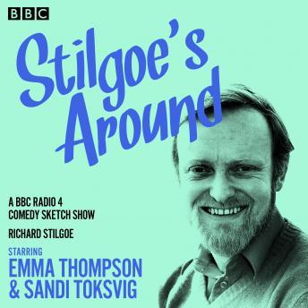 Stilgoe's Around: A BBC Radio 4 Comedy show