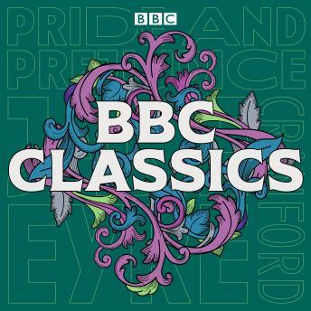 BBC Classics: Pride and Prejudice, Jane Eyre & Cranford