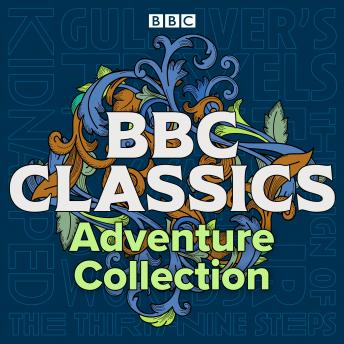BBC Classics: Adventure Collection: Gulliver's Travels, Kidnapped, The Sign of Four, The War of the