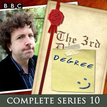 The 3rd Degree: Series 10: The BBC Radio 4 Comedy Quiz Show