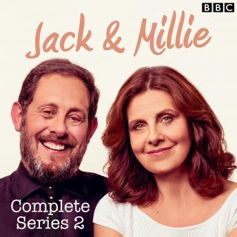Jack & Millie: Series 2: The BBC Radio 4 Comedy