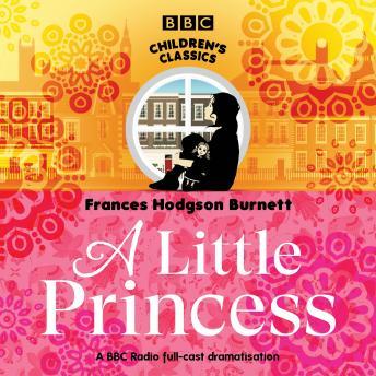 A Little Princess: A BBC Radio 4 children's classic