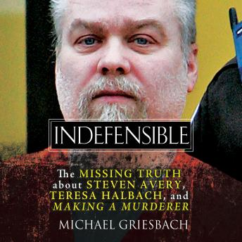 Indefensible, Michael Griesbach
