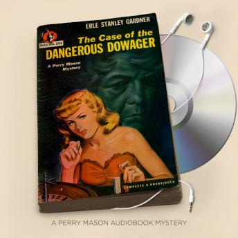 Case of the Dangerous Dowager, Erle Stanley Gardner