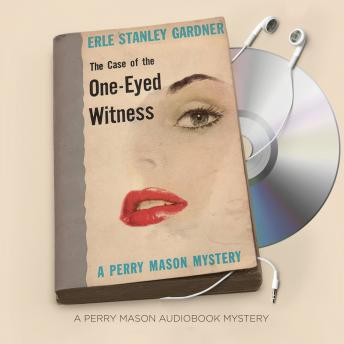 Case of the One-Eyed Witness, Erle Stanley Gardner