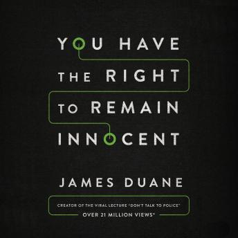 Download You Have the Right to Remain Innocent by James Duane