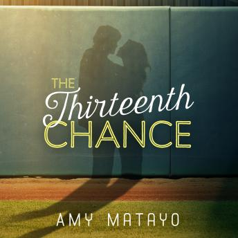 Thirteenth Chance, Amy Matayo