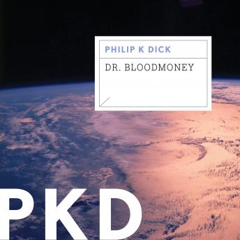 Dr. Bloodmoney, Philip K. Dick