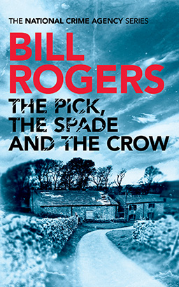Pick, The Spade and The Crow, Bill Rogers