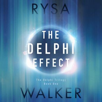 Delphi Effect, Rysa Walker