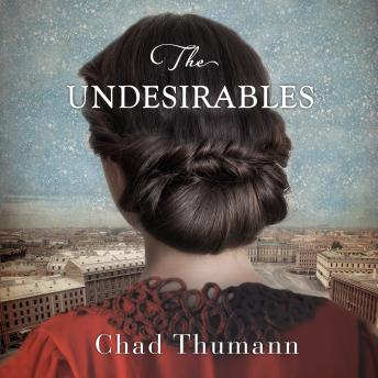 Undesirables, Chad Thumann