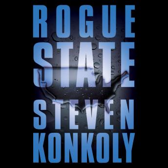 Download Rogue State by Steven Konkoly