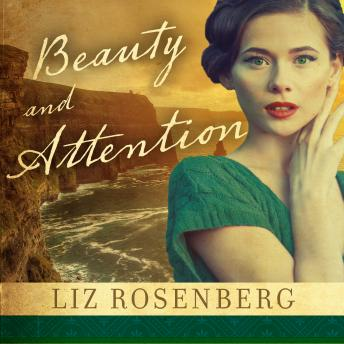 Beauty and Attention, Liz Rosenberg