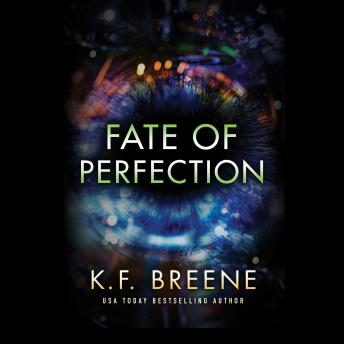 Fate of Perfection, K. F. Breene