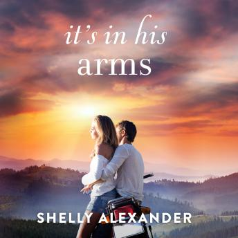 It's In His Arms, Shelly Alexander