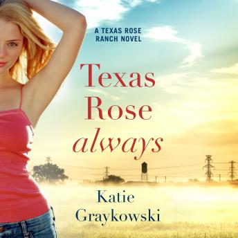 Texas Rose Always, Katie Graykowski