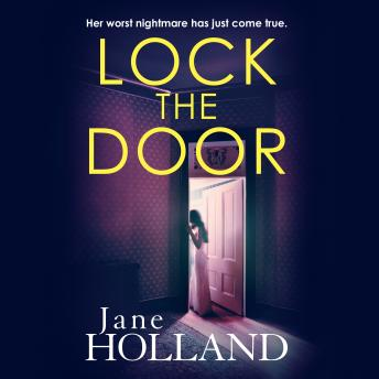 Lock the Door, Jane Holland