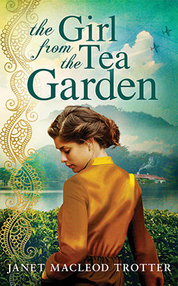 Girl from the Tea Garden, Janet MacLeod Trotter