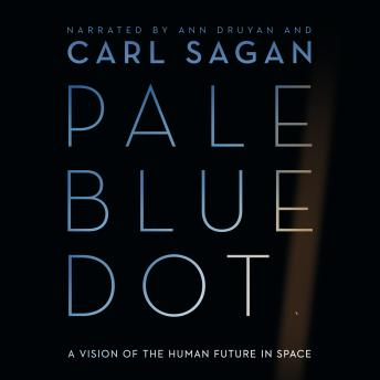Pale Blue Dot, Carl Sagan