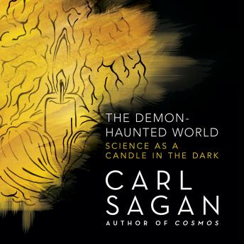 Demon-Haunted World: Science as a Candle in the Dark, Carl Sagan