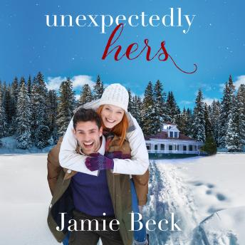 Unexpectedly Hers, Jamie Beck