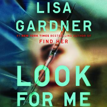 Look for Me, Lisa Gardner