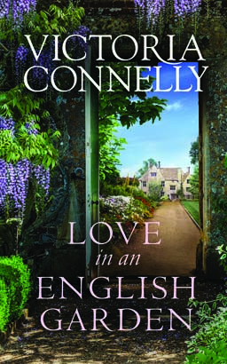 Love in an English Garden, Victoria Connelly
